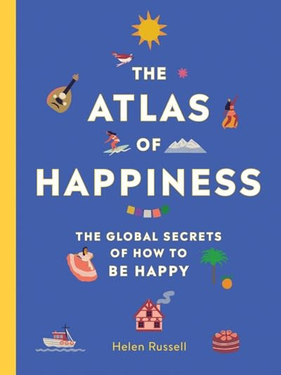 Running Press Adult The Atlas of Happiness
