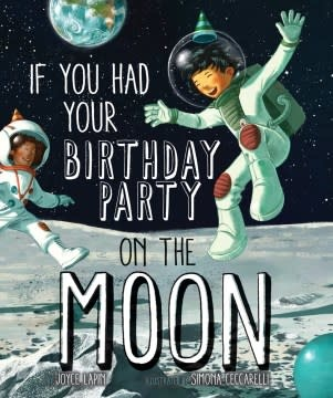 Sterling Children's Books If You Had Your Birthday Party on the Moon
