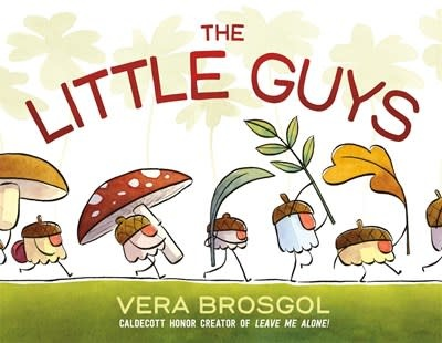 Roaring Brook Press The Little Guys
