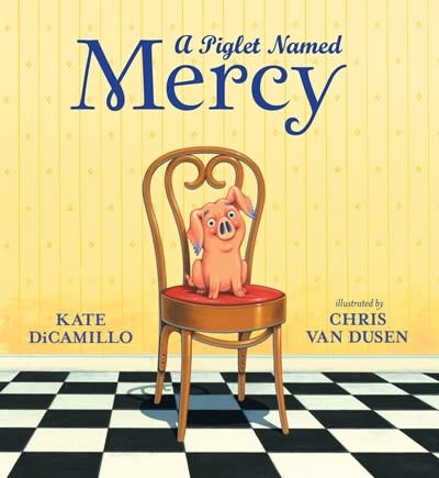 Candlewick A Piglet Named Mercy