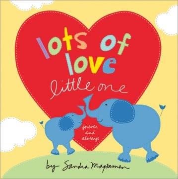 Sourcebooks Jabberwocky Lots of Love Little One