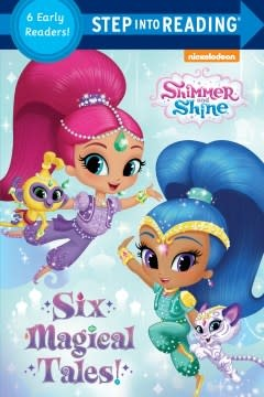 Random House Books for Young Readers Shimmer and Shine: Six Magical Tales!