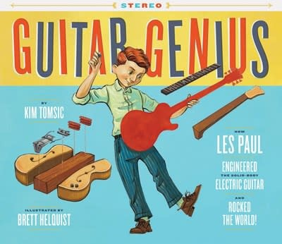 Chronicle Books Guitar Genius: How Les Paul Engineered the Solid-Body Guitar...