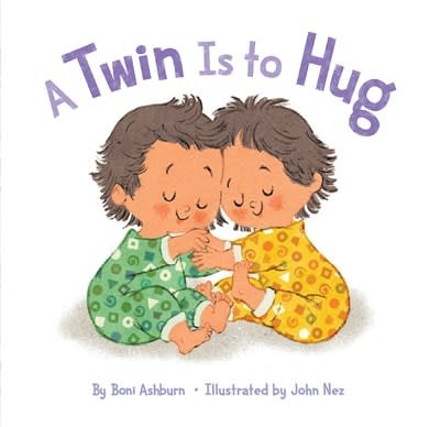 Abrams Books for Young Readers A Twin Is to Hug