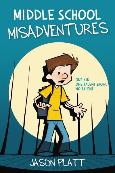 Little, Brown Books for Young Readers Middle School Misadventures