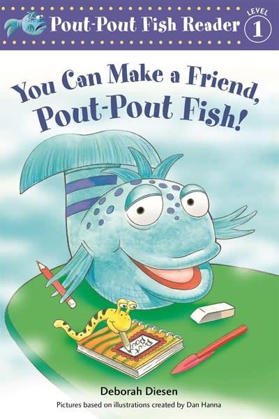 Farrar, Straus and Giroux (BYR) You Can Make a Friend, Pout-Pout Fish!