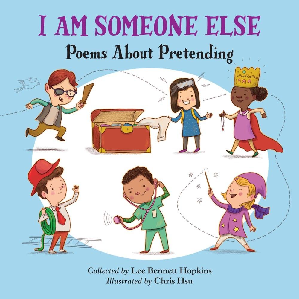 Charlesbridge I Am Someone Else: Poems About Pretending