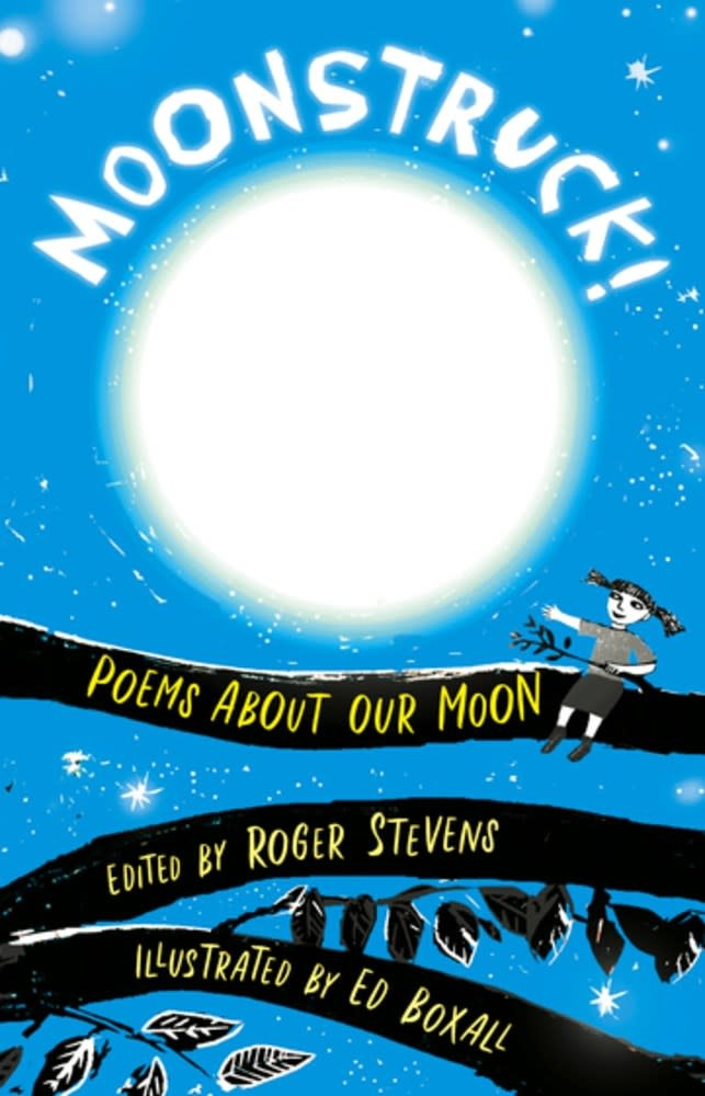 Otter-Barry Books Moonstruck! Poems About Our Moon