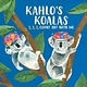Andrews McMeel Publishing Kahlo's Koalas: 1, 2, 3, Count Art with Me