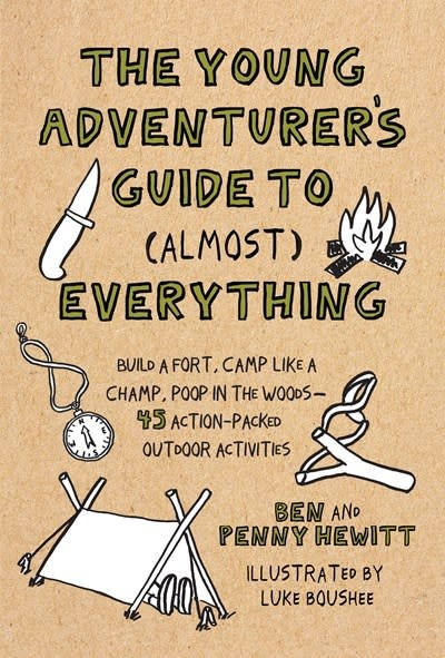 Roost Books The Young Adventurer's Guide to (Almost) Everything