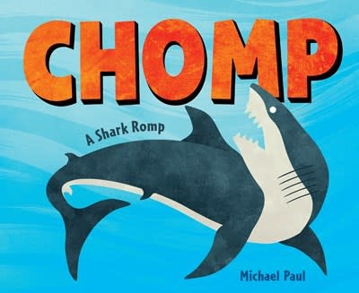 Crown Books for Young Readers Chomp: A Shark Romp