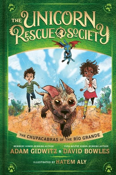 Dutton Books for Young Readers The Chupacabras of the Río Grande
