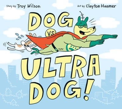 Owlkids Dog vs. Ultra Dog