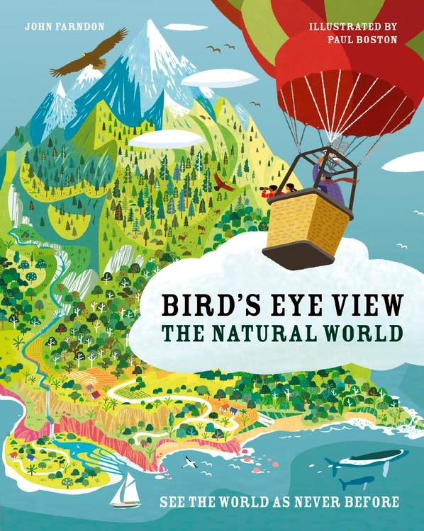 words & pictures Bird's Eye View: The Natural World