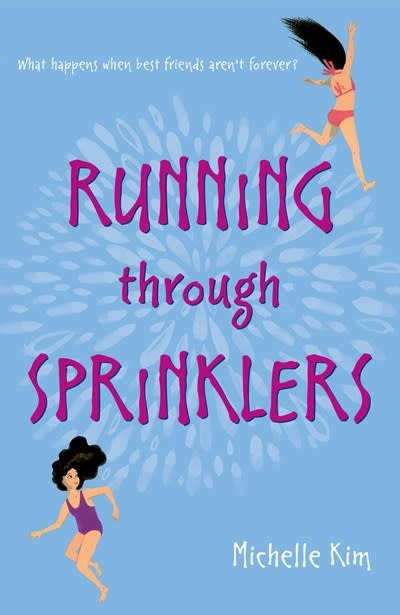 Atheneum Books for Young Readers Running through Sprinklers