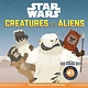 becker&mayer! kids Star Wars Battle Cries: Creatures vs. Aliens