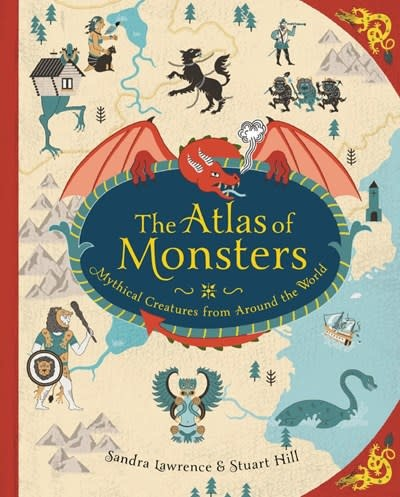 Running Press Kids The Atlas of Monsters