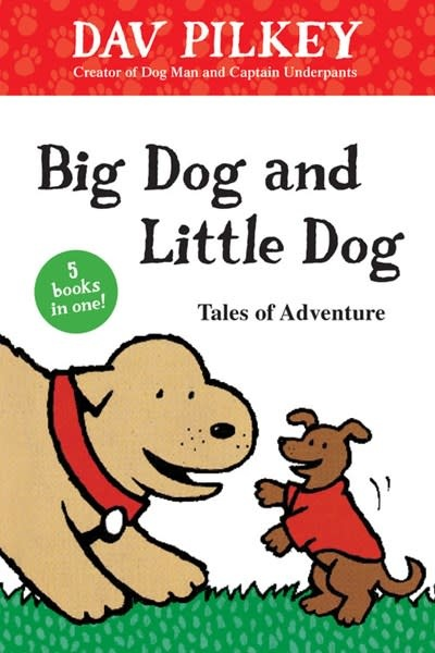 HMH Books for Young Readers Big Dog and Little Dog Tales of Adventure
