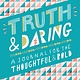 Chronicle Books Truth & Daring: A Journal for the Thoughtful & Bold