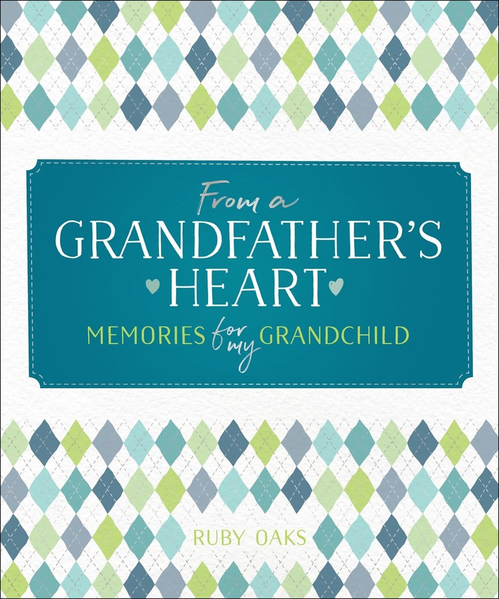 Castle Point Books From a Grandfather's Heart: Memories for My Grandchild