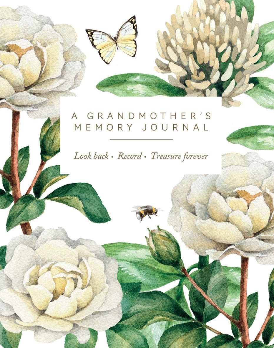 Quadrille Publishing A Grandmother's Memory Journal: Look Back. Record. Treasure Forever