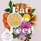 Da Capo Lifelong Books Eat to Feed: Nourishing Recipes for Breastfeeding Moms