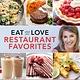 Running Press Adult Eat What You Love: Restaurant Favorites