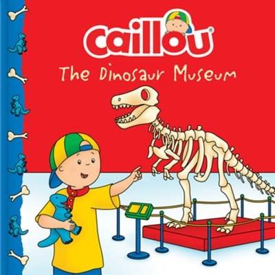 Caillou Caillou: The Dinosaur Museum