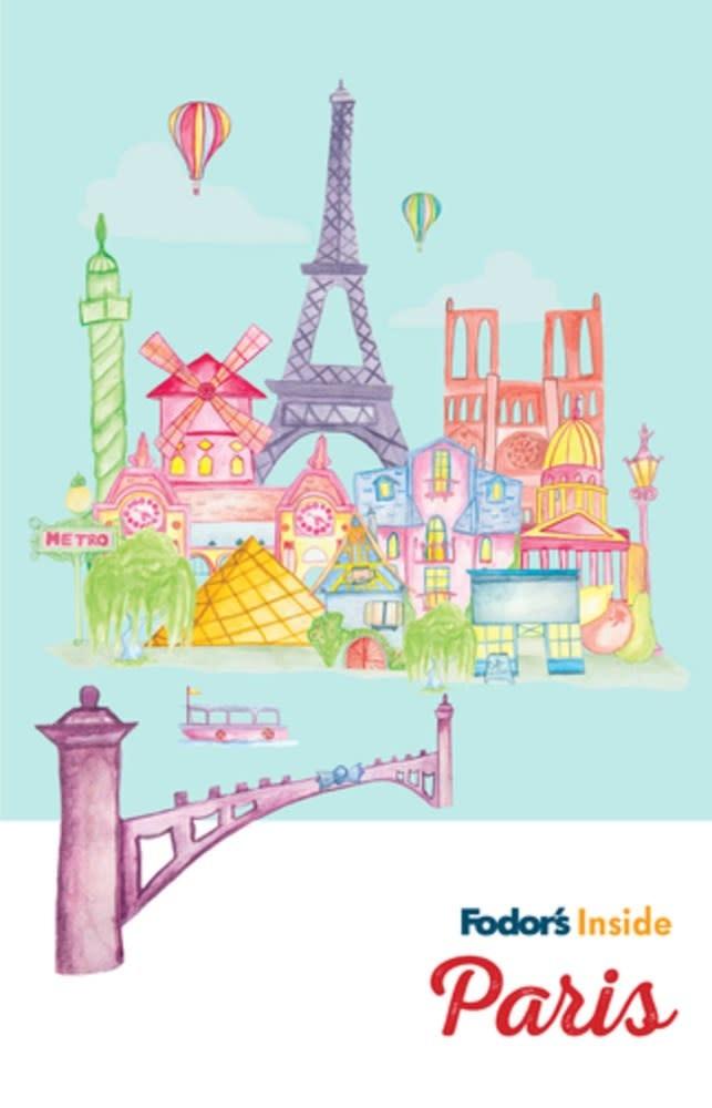 Fodor's Travel Fodor's Inside: Paris