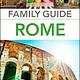 DK Eyewitness Travel DK Family Guide: Rome