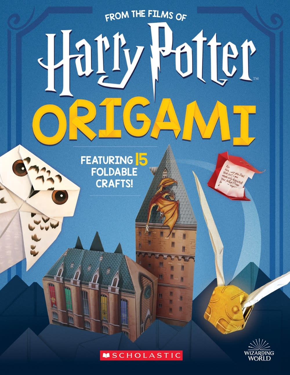 Scholastic Inc. Harry Potter Origami: Fifteen Paper-Folding Projects Straight from the Wizarding World!