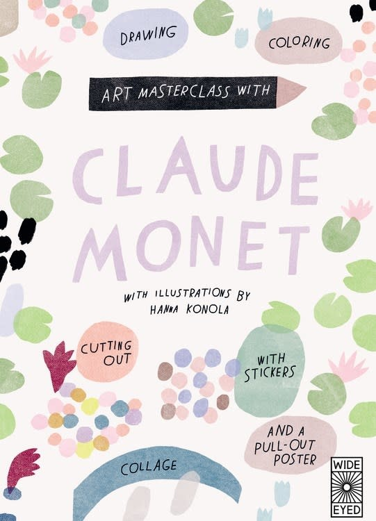 Wide Eyed Editions Art Masterclass with Claude Monet
