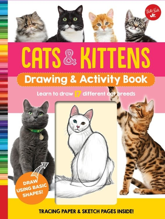 Walter Foster Jr Drawing & Activity Book: Cats & Kittens