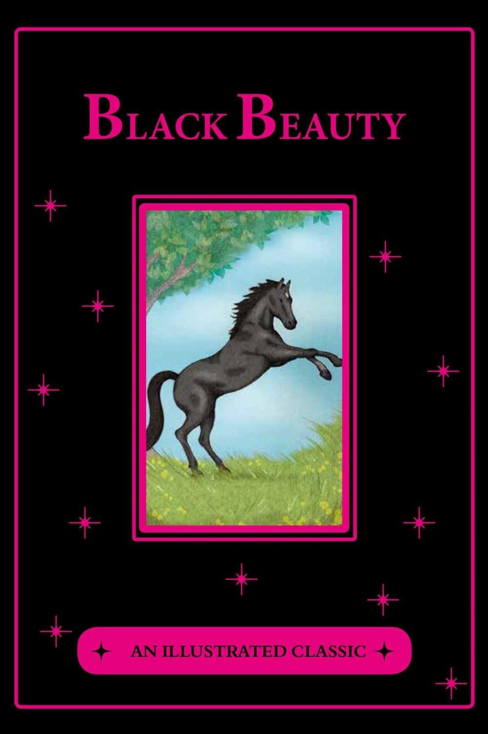 Canterbury Classics Black Beauty: An Illustrated Classic