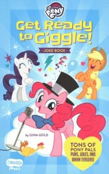 Curiosity Books My Little Pony Get Ready to Giggle!