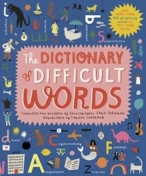 Lincoln Children's Books The Dictionary of Difficult Words
