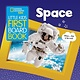 National Geographic Children's Books National Geographic Kids Little Kids First Board Book: Space