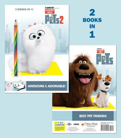 Golden Books Secret Life of Pets: Awesome & Adorable! / Best Pet Friends