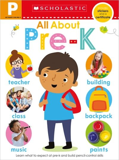 Scholastic Inc. Get Ready for Pre-K Skills Workbook: All About Pre-K (Scholastic Early Learners)