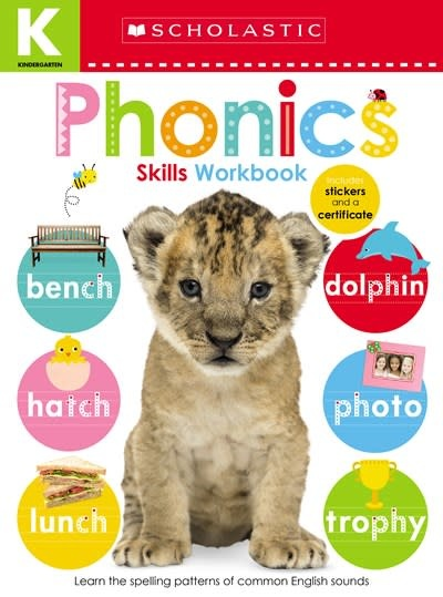 Scholastic Inc. Kindergarten Skills Workbook: Phonics (Scholastic Early Learners)