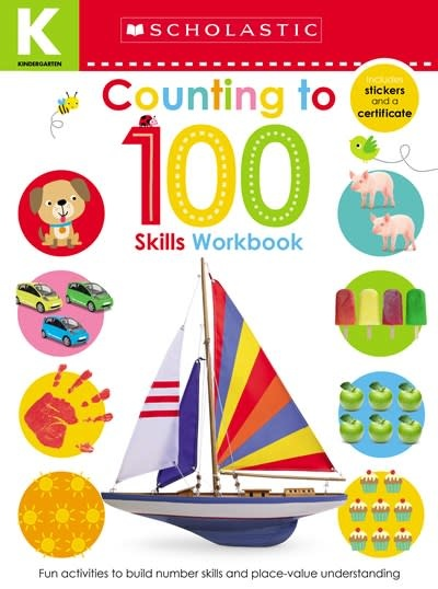Scholastic Inc. Kindergarten Skills Workbook: Counting to 100 (Scholastic Early Learners)