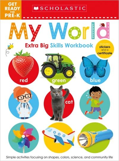 Scholastic Inc. Get Ready for Pre-k Extra Big Skills Workbook: My World (Scholastic Early Learners)