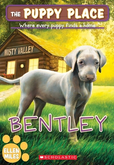 Scholastic Inc. The Puppy Place 53 Bentley