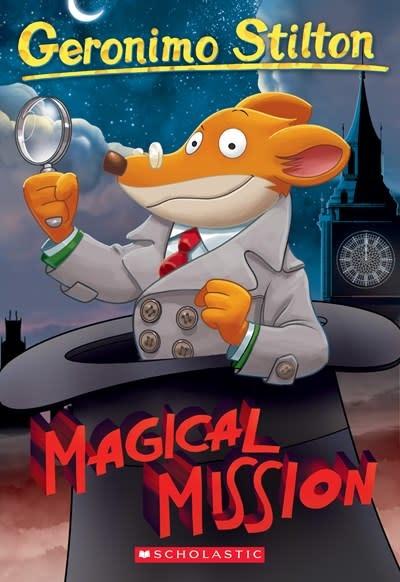 Scholastic Paperbacks Geronimo Stilton 64 Magical Mission