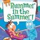 HarperCollins My Weird School Special: Bummer in the Summer!