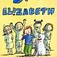 Feiwel & Friends Big Mouth Elizabeth