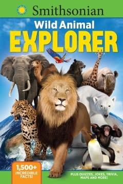 Media Lab Books Smithsonian Wild Animal Explorer