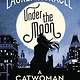 DC Ink Under the Moon: A Catwoman Tale