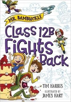 Sourcebooks Jabberwocky Mr. Bambuckle: Class 12B Fights Back