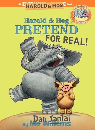 Hyperion Books for Children Elephant & Piggie Bookclub: Harold & Hog Pretend For Real!